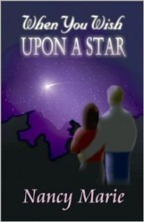 When You Wish Upon A Star: Nancy Marie: 9781588516206: Books