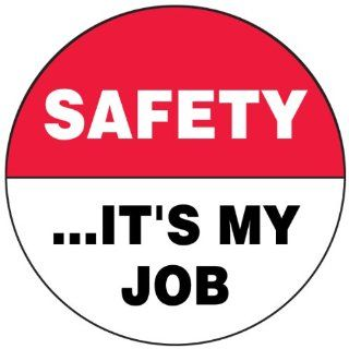 "Accuform Signs LHTL177 Adhesive Vinyl Hard Hat/Helmet Safety Message Label, Legend ""SAFETYIT'S MY JOB"", 2 1/4"" Diameter, Red/Black on White (Pack of 10) Industrial & Scientific"