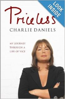 Priceless: My Journey Through a Life of Vice: Charlie Daniels: Books