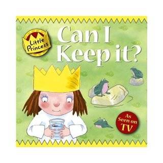 Can I Keep It? (Little Princess) Tony Ross 9781842706442 Books
