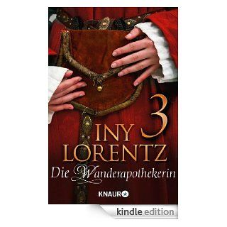 Die Wanderapothekerin 3: Hexenjagd eBook: Iny Lorentz: Kindle Shop