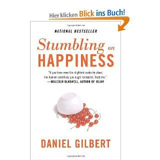 Stumbling on Happiness (Vintage): Daniel Gilbert: Englische Bücher