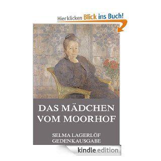 Das M�dchen vom Moorhof: Erweiterte Ausgabe eBook: Selma Lagerl�f: Kindle Shop