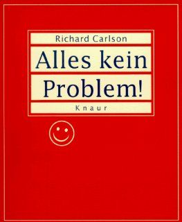 Alles kein Problem! (rot): Richard Carlson, Renate Dornberg: Bücher