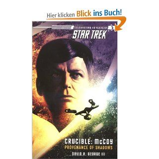 Star Trek: The Original Series: Crucible: McCoy: Provenance of Shadows Star Trek Unnumbered Paperback: David R. George III: Englische Bücher