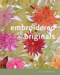 Embroidered Originals: Sue Rangeley, Michael Wicks: Englische Bücher