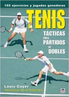 Tenis  t�ƒ¡cticas para partidos de dobles Federaci�ƒ³n Internacional de Tenis 9788479026820 Books