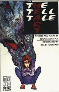 The Tell Tale Heart: Edgar Allan Poe, Bill Fountain, Richard Klaw: 9781885418036: Books