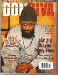 DON DIVA MAGAZINE ISSUE #53JAY Z'S WAYNE PERRY FLOW THE GANGSTER BEHIND THE LYRICS: DON DIVA: Books