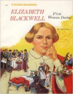 Elizabeth Blackwell: First Woman Doctor (Rookie Biographies): Carol Greene, Steven Dobson: 9780516442174: Books