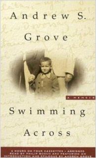 Swimming Across A Memoir Andrew S. Grove, Philip Bosco 9781586211943 Books