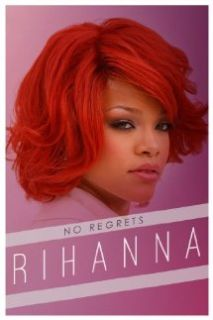 Rihanna: No Regrets: Robyn Rihanna  Fenty, Julia  Montgomery Brown, Orchard, Tom  O' Dowd:  Instant Video