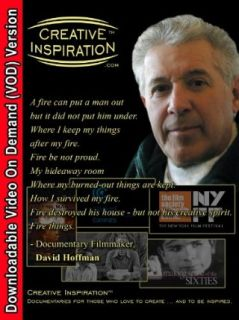 "Creative Inspiration(TM) ""A fire can put a man out but it did not put him under"" with Emmy(r) & Cannes Film Festival Award Winning Documentary Filmmaker, David Hoffman David Hoffman, Bruce R. Bennett  Instant Video"