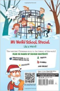 My Weird School Special: Deck the Halls, We're Off the Walls!: Dan Gutman, Jim Paillot: 9780062206824: Books