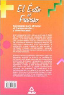 El Exito del Fracaso: Estrategias para afrontar el fracaso escolar . . . Y otros fracasos (Spanish Edition): Salvador Robles Mira: 9788483113851: Books