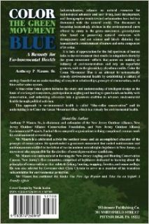 Color the Green Movement Blue: A Remedy for Environmental Health: Anthony P. Mauro Sr: 9780874260816: Books