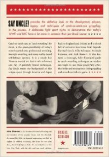 Say Uncle!: Catch As Catch Can Wrestling and the Roots of Ultimate Fighting, Pro Wrestling & Modern Grappling: Jake Shannon: 9781550229615: Books