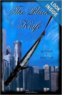 The Black Knife: ShaNeil Harada, V Ann Crook: 9781479165438: Books