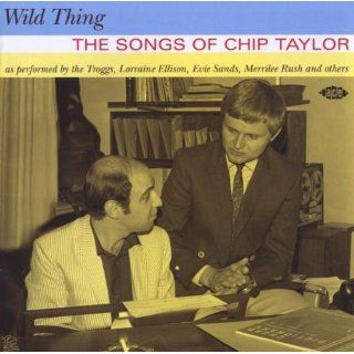 Wild Thing: The Songs of Chip Taylor: Music