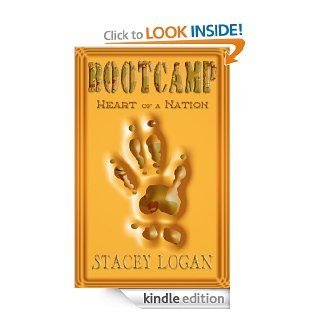 Heart of a Nation (BOOTCAMP) eBook: Stacey Logan: Kindle Store