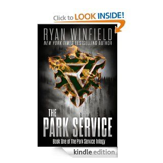 The Park Service: Book One of The Park Service Trilogy eBook: Ryan Winfield: Kindle Store