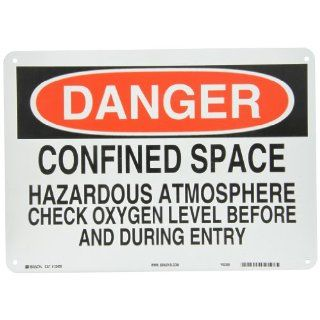 "Brady 22430 Plastic Admittance Sign, 10"" X 14"", Legend ""Confined Space Hazardous Atmosphere Check Oxygen Level Before And During Entry"": Industrial & Scientific"