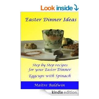 Easter Dinner Ideas Egg cup eBook Maitre Baldwin Kindle Store