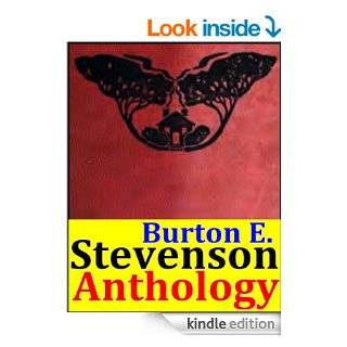 Burton E. Stevenson, Anthology (The Gloved Hand, That Affair at Elizabeth, The Mystery Of The Boule Cabinet, The Holladay Case, The Destroyer A Tale of International Intrigue and more) eBook Burton Egbert  Stevenson, Stevenson,  Burton Egbert Kindle Sto