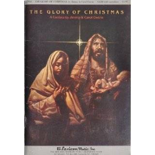 The Glory of Christmas a Cantata By Jimmy & Carol Owens: Jimmy Owens, Carol Owens: Books