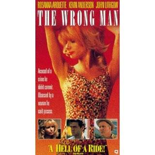 The Wrong Man [VHS]: Rosanna Arquette, Kevin Anderson, John Lithgow, Jorge Cervera Jr., Ernesto Laguardia, Robert Harper, Dolores Heredia, Jos� Escand�n, �lvaro Carca�o, Ted Swanson, Paco Morayta, Gerardo Zepeda, Jim McBride, Alan Beattie, Anna Roth, Chris