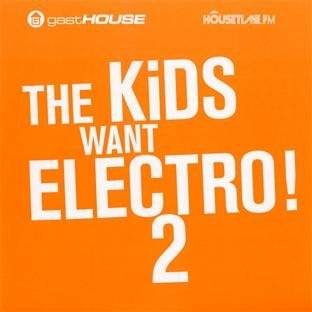 The Kids Want Electro! 2: Music