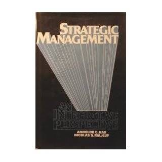 Strategic Management An Integrative Perspective Arnoldo C. Hax, Nicolas Majluf 9780138512705 Books