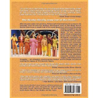 Love to Love You Bradys The Bizarre Story of the Brady Bunch Variety Hour Ted Nichelson, Susan Olsen, Lisa Sutton 9781550228885 Books
