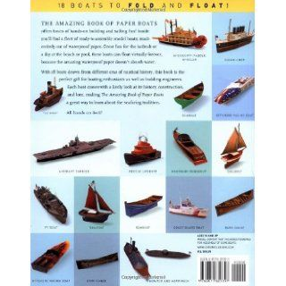 The Amazing Book of Paper Boats 18 Boats to Fold and Float Jerry Roberts, Inc. Melcher Media, Willy Bullock 9780811829397 Books
