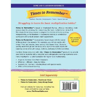 Times to Remember: The Fun and Easy Way to Memorize the Multiplication Tables: Home and Classroom Resources: Sandra J Warren, Juan Jose Vasquez: 9780983658016: Books