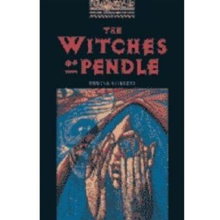 The Witches of Pendle: 400 Headwords (Oxford Bookworms ELT) (9780194229050): Rowena Akinyemi: Books