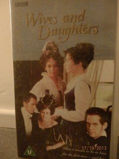 Wives and Daughters [VHS]: Francesca Annis, Justine Waddell, Bill Paterson, Keeley Hawes, Deborah Findlay, Barbara Flynn, Emily McKenzie, Iain Glen, Tom Hollander, Anthony Howell, Michael Gambon, Ian Carmichael: Movies & TV