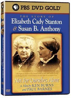 Not for Ourselves Alone: The Story of Elizabeth Cady Stanton & Susan B. Anthony: Sally Kellerman, Ronnie Gilbert, Julie Harris, Amy Madigan, Keith David, Wendy Conquest, Ann Duquesnay, George Plimpton, Adam Arkin, Tim Clark, Kevin Conway, Ann Dowd, All
