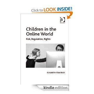 Children in the Online World eBook: Elisabeth Staksrud: Kindle Store