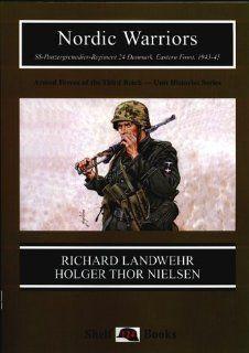 Nordic Warriors (9781899765072) Holger Thor Nielsen, Richard Landwehr, Ramiro Bujeiro, Robert A Ball, James G Lewthwaite Books