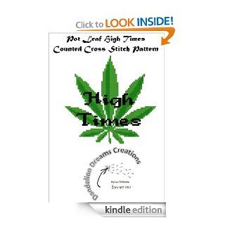 Pot Leaf High Times Counted Cross Stitch Pattern eBook: Lori Mikeska: Kindle Store