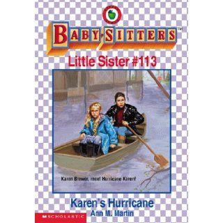 Karen's Hurricane (Baby Sitters Little Sister): Ann Matthews Martin: 9780590523790: Books