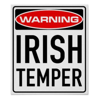 Irish Temper Funny Warning Road Sign Print