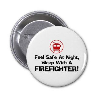 Funny Firefighter Buttons